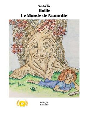 cover image of Le Monde de Namadie