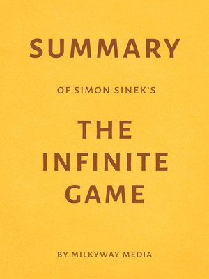 cover image of Summary of Simon Sinek's the Infinite Game