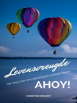 cover image of Levensvreugde Ahoy!