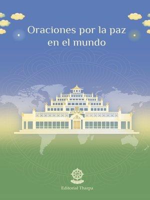 cover image of Oraciones por la paz en el mundo