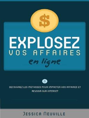 cover image of Explosez vos affaires en ligne