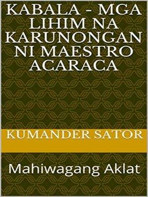cover image of Mga Lihim na Karunongan ni Maestro Acaraca