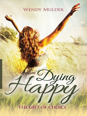 cover image of Dying Happy