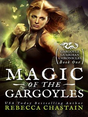 cover image of Magic of the Gargoyles