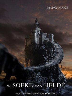 cover image of 'n Soeke van Helde