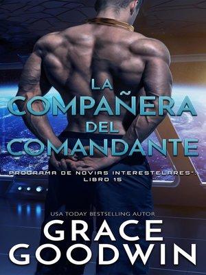 cover image of La compañera del comandante