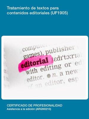 cover image of UF1905--Tratamiento de textos para contenidos editoriales