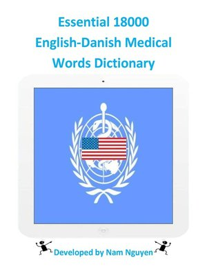 cover image of Essential 18000 English-Danish Medical Words Dictionary