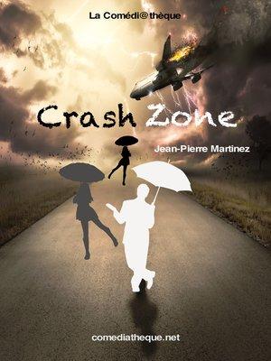 cover image of Crash Zone