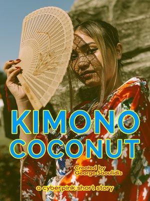 cover image of Kimono Coconut