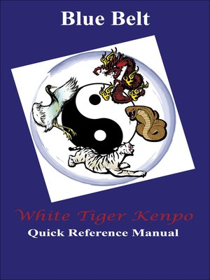 cover image of White Tiger Kenpo Blue Belt Reference Manual