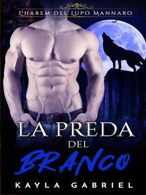cover image of La preda del branco