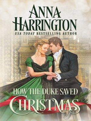 cover image of How the Duke Saved Christmas