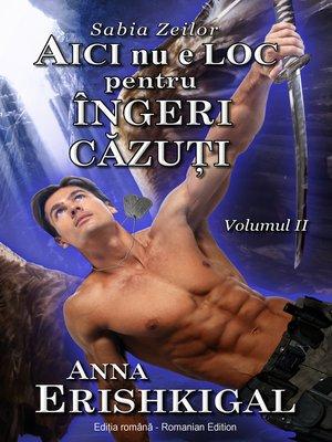 cover image of Aici nu e loc pentru îngeri căzuţi