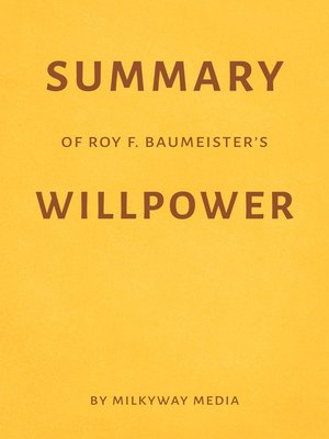 cover image of Summary of Roy F. Baumeister's Willpower