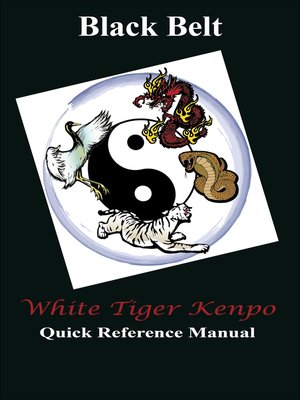cover image of White Tiger Kenpo Black Belt Reference Manual