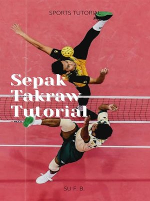 cover image of Sepak Takraw Tutorial