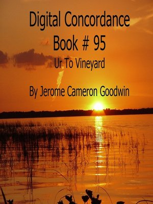 cover image of Ur to Vineyard--Digital Concordance Book 95