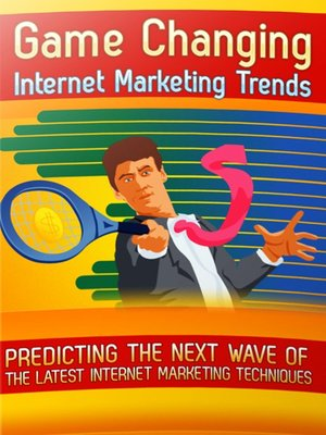 cover image of Game Changing Internet Marketing Trends