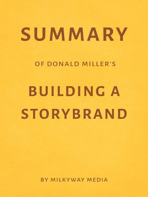cover image of Summary of Donald Miller's Building a StoryBrand
