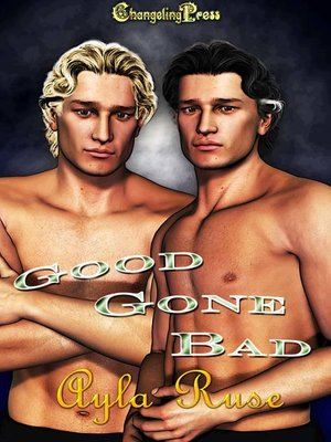 cover image of Good Gone Bad