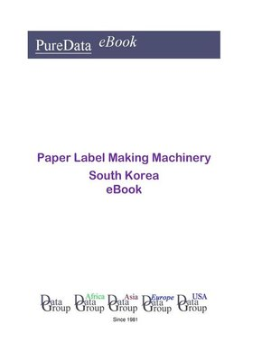 cover image of Paper Label Making Machinery in South Korea