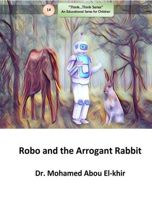 cover image of Robo and the Arrogant Rabbit