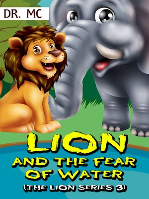 cover image of Lion and the fear of water