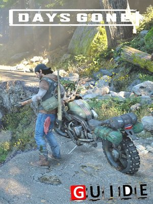 cover image of Days Gone Tips and Tricks--Game Guide Complete Tips and Tricks