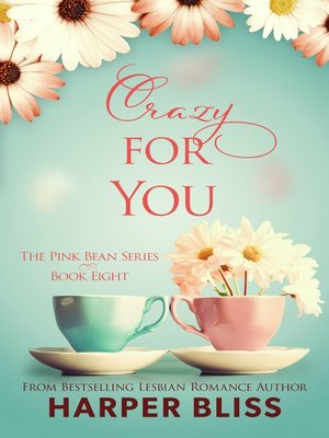 cover image of Crazy for You