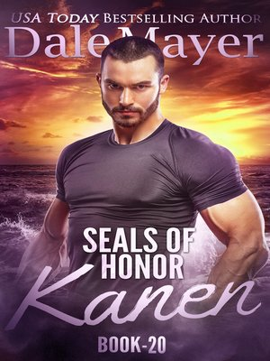 cover image of Kanen: SEALs of Honor, Book 20
