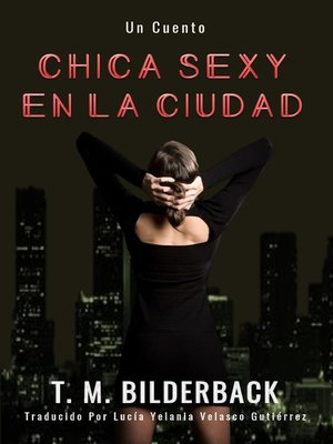 cover image of Chica Sexy En La Ciudad – Un Cuento