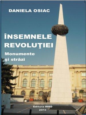 cover image of INSEMNELE REVOLUTIEI