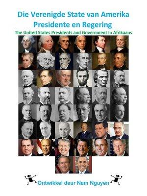 cover image of Die Verenigde State van Amerika Presidente en Regering