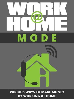 cover image of Work Home Mode