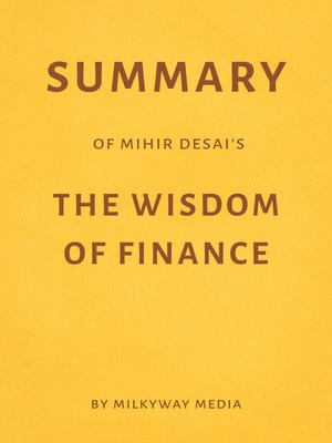 cover image of Summary of Mihir Desai's the Wisdom of Finance