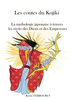 cover image of Les contes du Kojiki