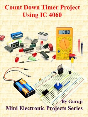cover image of Count Down Timer Project Using IC 4060