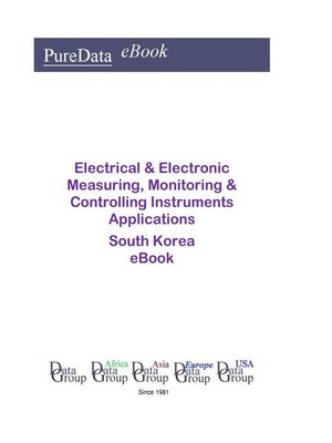 cover image of Electrical & Electronic Measuring, Monitoring & Controlling Instruments Applications in South Korea