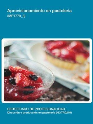 cover image of MF1779_3--Aprovisionamiento en pastelería