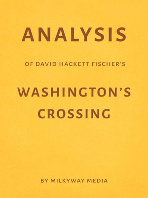 cover image of Analysis of David Hackett Fischer's Washington's Crossing by Milkyway Media