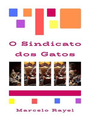 cover image of O Sindicato dos Gatos