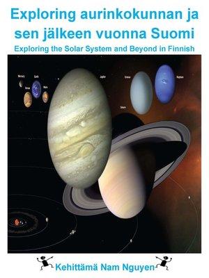 cover image of Exploring aurinkokunnan ja sen jälkeen vuonna Suomi