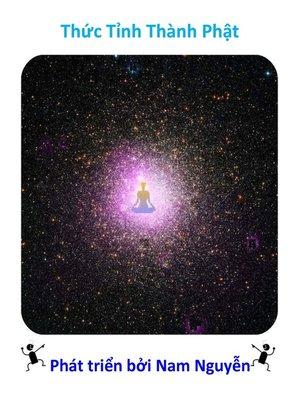 cover image of Thức Tỉnh Thành Phật