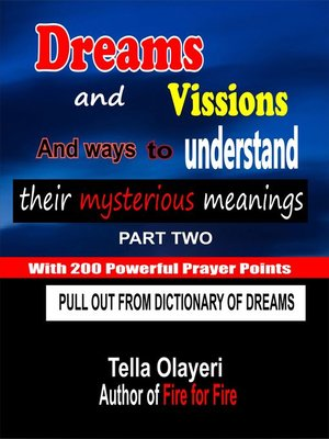 cover image of Dreams and Vissions and ways to Understand their Mysterious Meanings part two