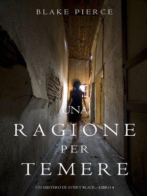 cover image of Una Ragione per Temere