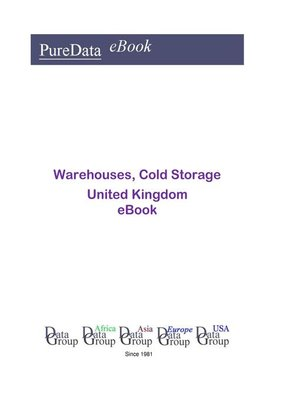 cover image of Warehouses, Cold Storage in the United Kingdom