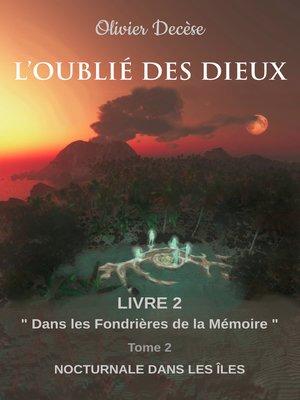 cover image of Dans les Fondrières de la Mémoire: Nocturnale dans les Îles