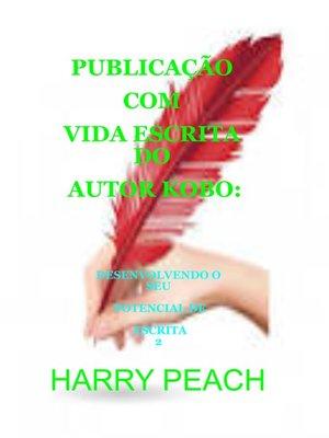 cover image of PUBLICAÇÃO COM VIDA ESCRITA DO AUTOR KOBO