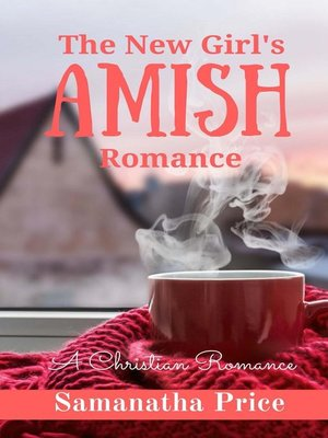 cover image of The New Girl's Amish Romance